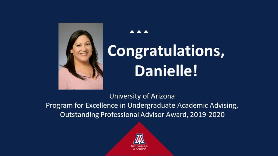 Congratulations, Danielle! with headshot, on blue background, University of Arizona, Tucson