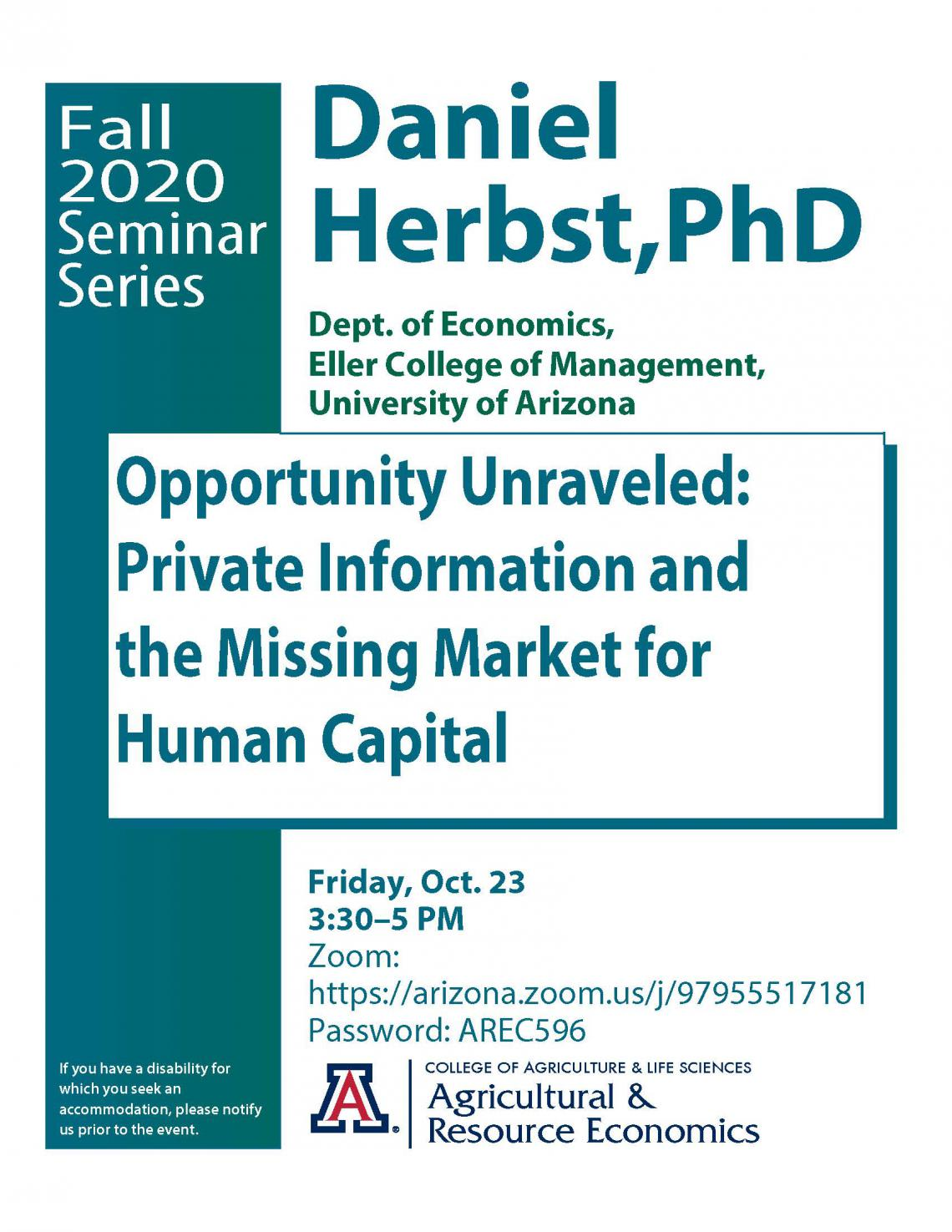 Flyer image for seminar talk titled: Opportunity Unraveled: Private Information and the Missing Market for Human Capital
